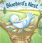 Bluebird's Nest by Dorothea Deprisco