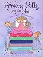 Princess Polly and the Pea by Laurie Young