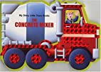 The Concrete Mixer by Paul Dronsfield