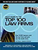 Oldman, Mark: Vault Guide to the Top 100 Law Firms