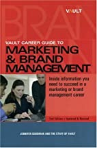 Vault Career Guide to Marketing and Brand…