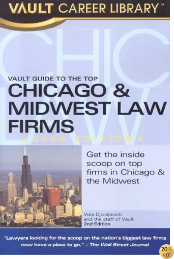The Vault Guide to the Top Chicago & Midwest Law Firms