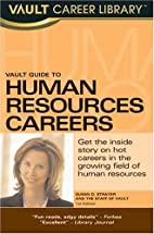 Vault Guide to Human Resources Careers by…