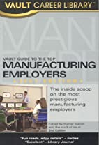 Vault Guide to the Top Manufacturing…