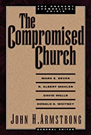 The Compromised Church: The Present…