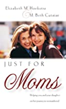 Just for Moms: Helping You and Your Daughter…