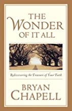 The Wonder of It All: Rediscovering the…