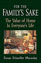 For the Family's Sake: The Value of Home in…