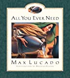 Lucado, Max: All You Ever Need