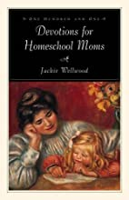 One Hundred and One Devotions for Homeschool…