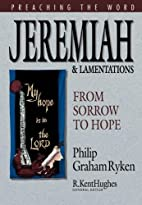 Jeremiah and Lamentations: From Sorrow to…
