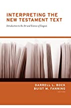 Interpreting the New Testament Text:…