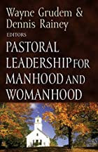 Pastoral Leadership for Manhood and…
