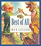 Lucado, Max: Best of All