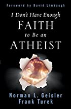 I Don't Have Enough Faith to Be an Atheist&hellip;