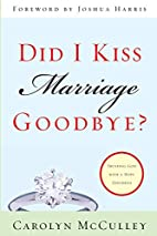 Did I Kiss Marriage Goodbye?: Trusting God…