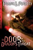 Peretti, Frank: The Door in the Dragon&#39;s Throat
