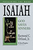 Ortlund, Raymond C.: Isaiah: God Saves Sinners