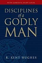 Disciplines of a Godly Man (Paperback…