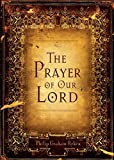 Ryken, Philip Graham: The Prayer of Our Lord