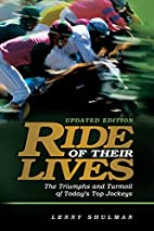 Ride of Their Lives: The Triumphs and…