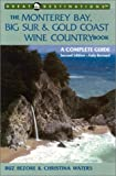 Bezore, Buz: The Monterey Bay, Big Sur, & Gold Coast Wine Country Book: A Complete Guide