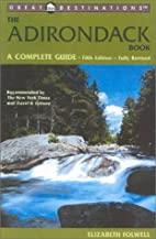 The Adirondack Book: A Complete Guide by…