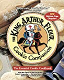 King Arthur Flour: The King Arthur Flour Cookie Companion: The Essential Cookie Cookbook