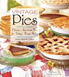 Vintage Pies: Classic American Pies for…