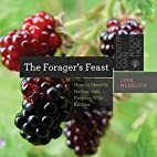 The Forager's Feast: How to Identify,…