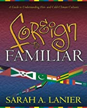 Foreign to Familiar: A Guide to…