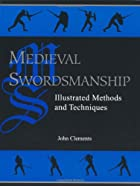 Medieval Swordsmanship: Illustrated Methods…