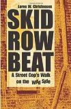 Christensen, Loren W.: Skid Row Beat