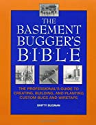 The Basement Bugger's Bible : The…