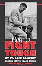 How to Fight Tough by Jack Dempsey