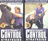 Christensen, Loren W.: Restraint and Control Strategies, 2-Video Set: State-of-the-Art Defensive Tactics for Law Enforcement and Security Professionals