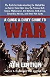 Dunnigan, James F.: A Quick & Dirty Guide to War: Briefings on Present & Potential Wars, 4th Edition