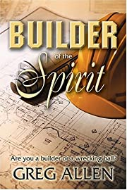 Builder of the Spirit av Greg Allen