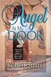 Strand, Robert: Angel at My Door