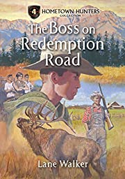 The Boss on Redemption Road (Hometown…