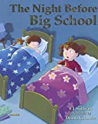 The Night Before Big School by E. J.…