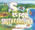 S Is for South Carolina (State Alphabet…