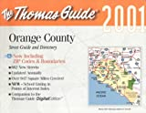 Thomas Brothers: Thomas Guide 2001 Orange County