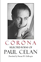Corona: The Selected Poems of Paul Celan by…