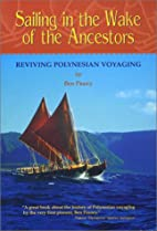 Sailing in the Wake of the Ancestors:…