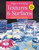Wolf, Rachel Rubin: Keys to Painting Textures & Surfaces