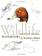 Wildlife Painting Basics Waterfowl & Wading…