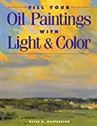 Fill Your Oil Paintings with Light & Color…