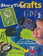Storytime Crafts for Kids by Holly Alder
