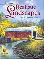 Painting Realistic Landscapes With Dorothy…